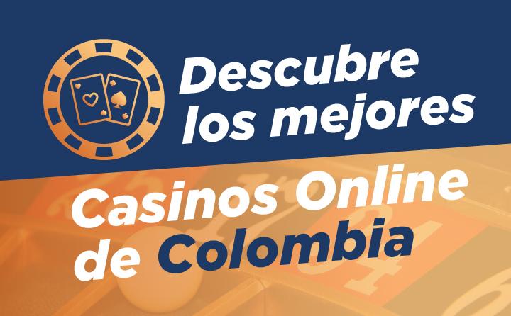 Los mejores casinos online en Colombia